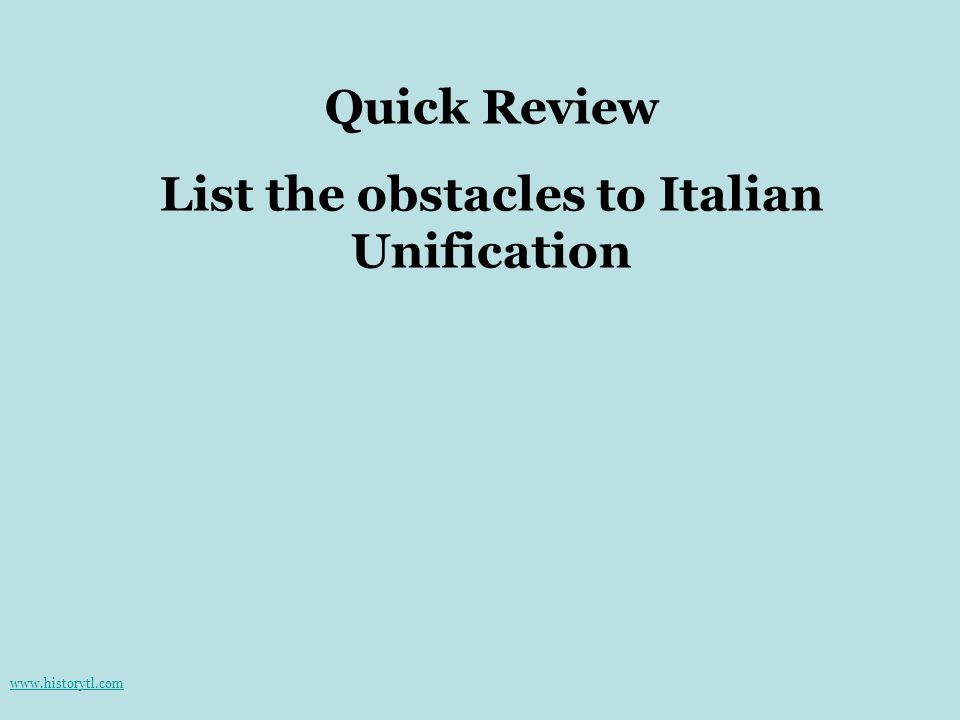 List the obstacles to Italian Unification