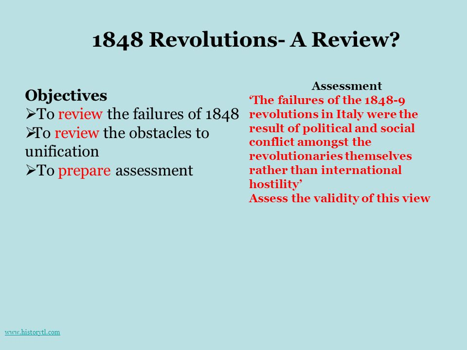 1848 Revolutions- A Review Objectives To review the failures of 1848