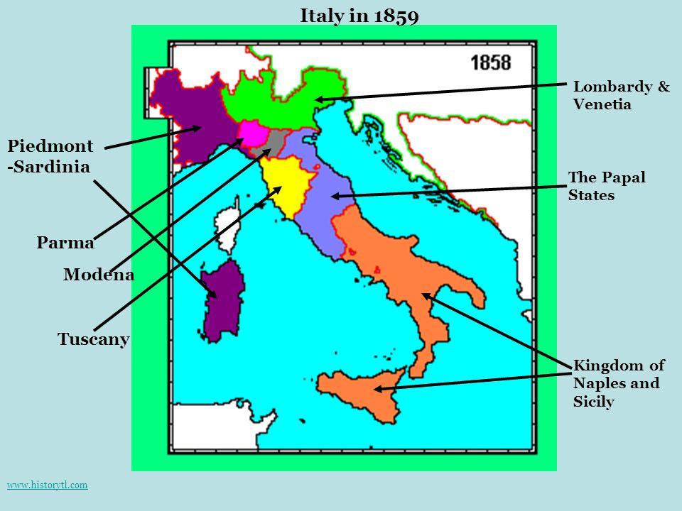 Italy in 1859 Piedmont -Sardinia Parma Modena Tuscany