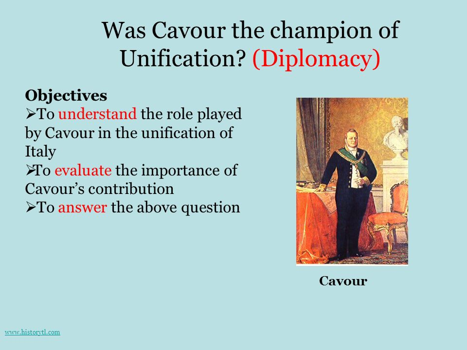 Was Cavour the champion of Unification (Diplomacy)