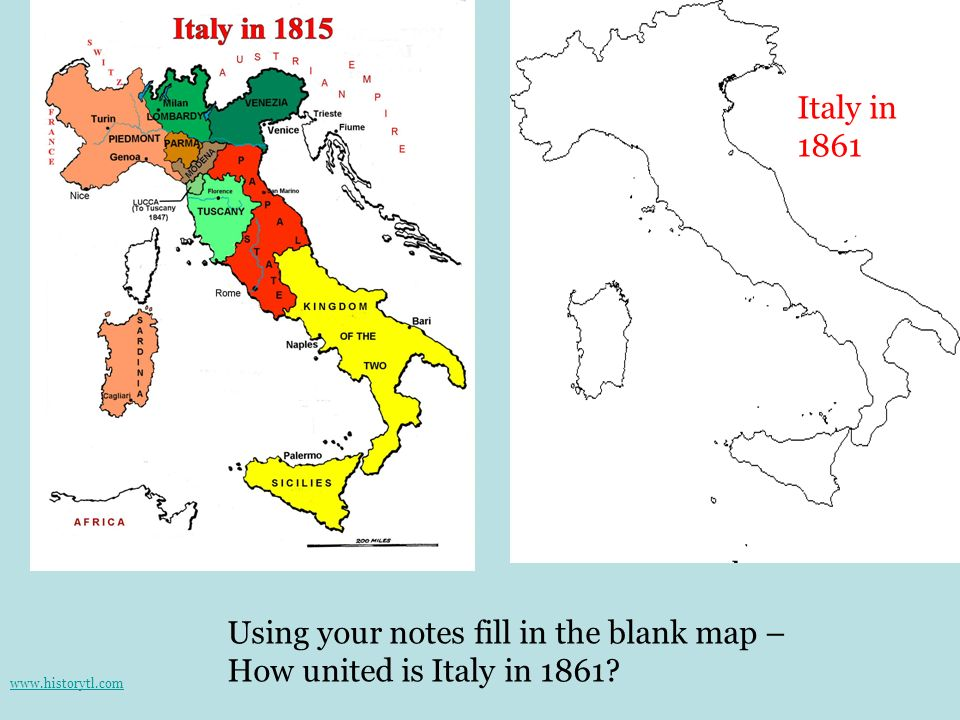 Using your notes fill in the blank map – How united is Italy in 1861