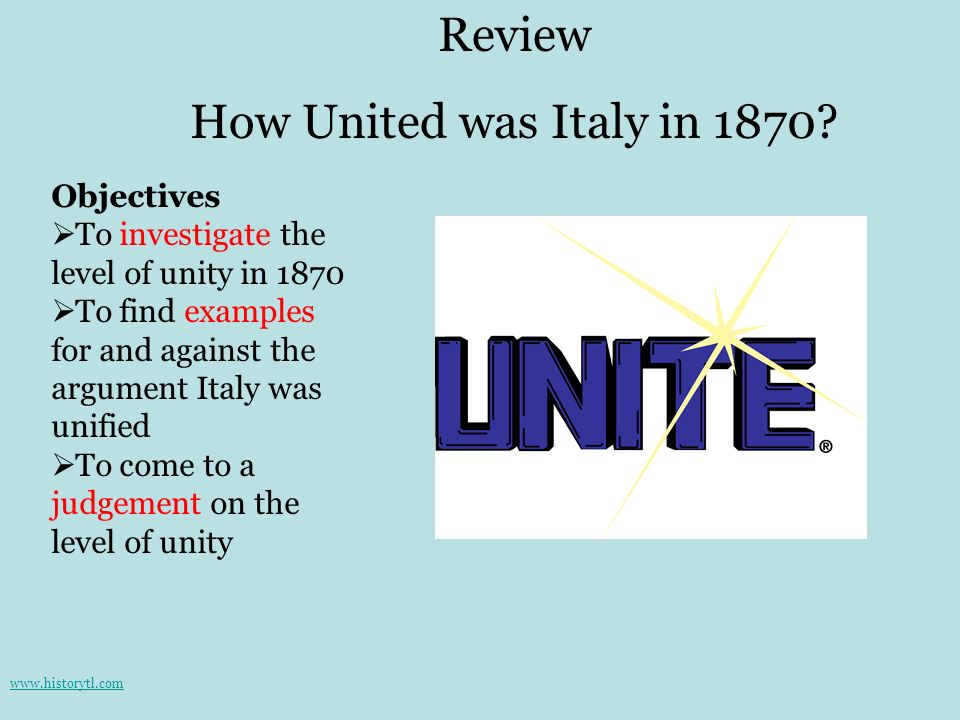 Review How United was Italy in 1870 Objectives