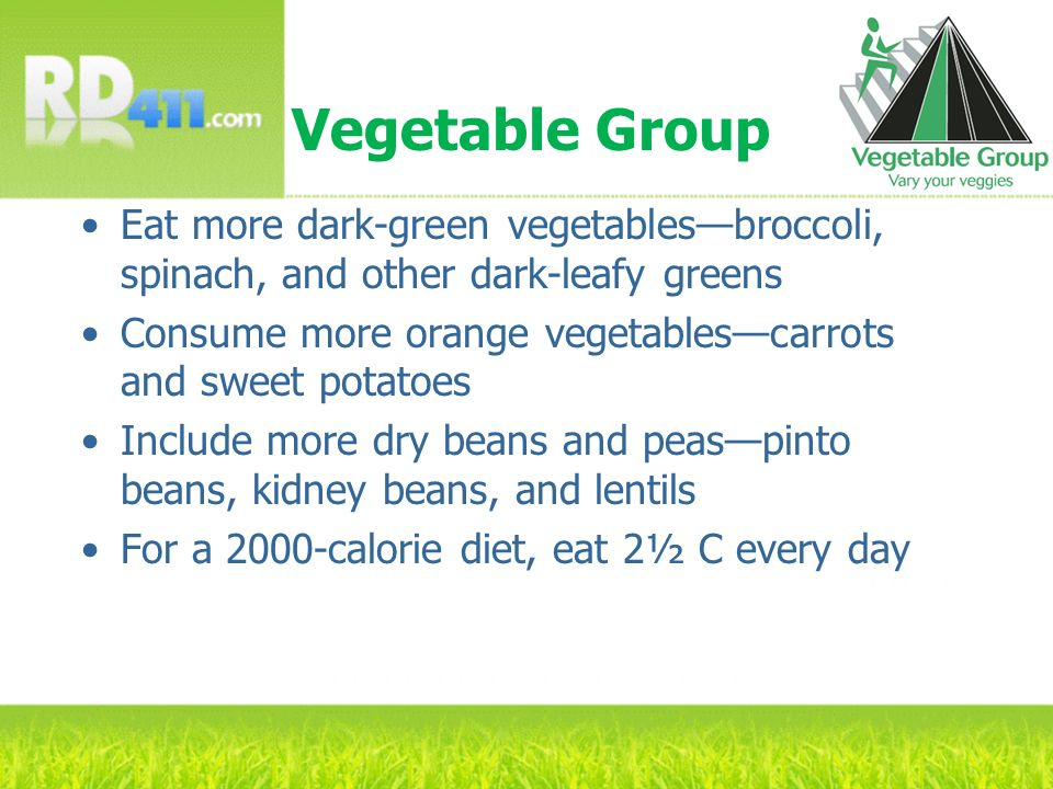 Vegetable Group Eat more dark-green vegetables—broccoli, spinach, and other dark-leafy greens.