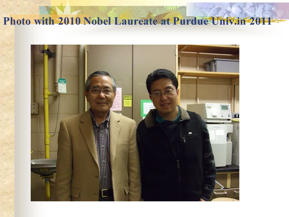 Photo with 2010 Nobel Laureate at Purdue Univ.in 2011