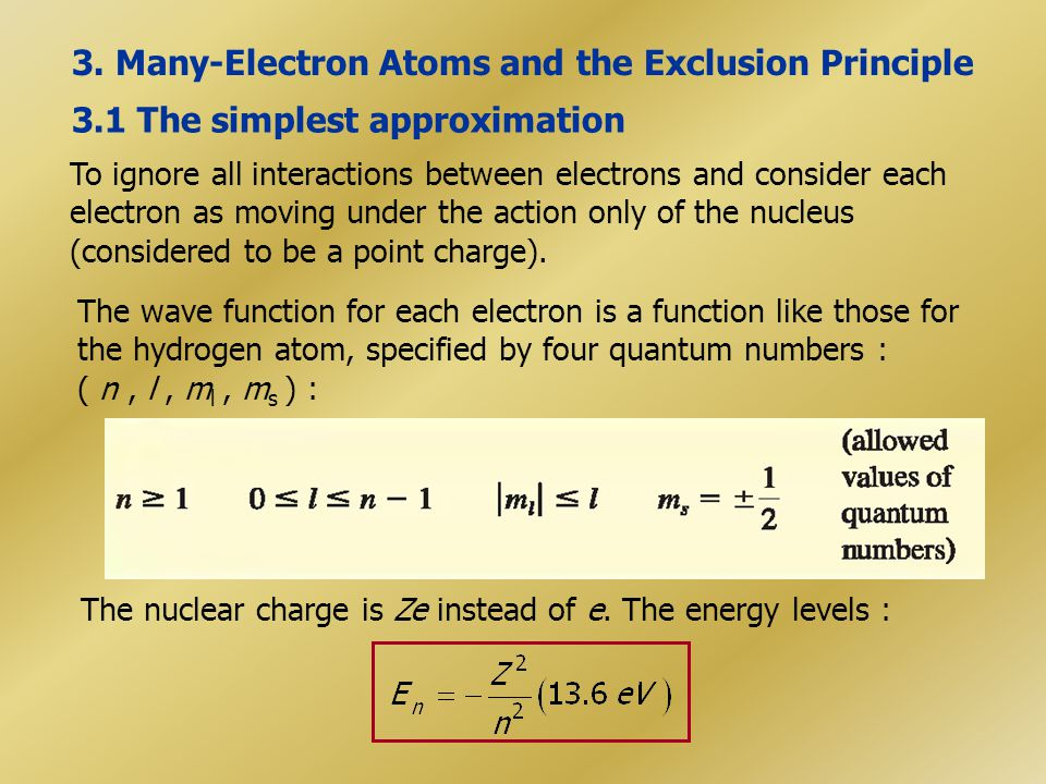 3. Many-Electron Atoms and the Exclusion Principle