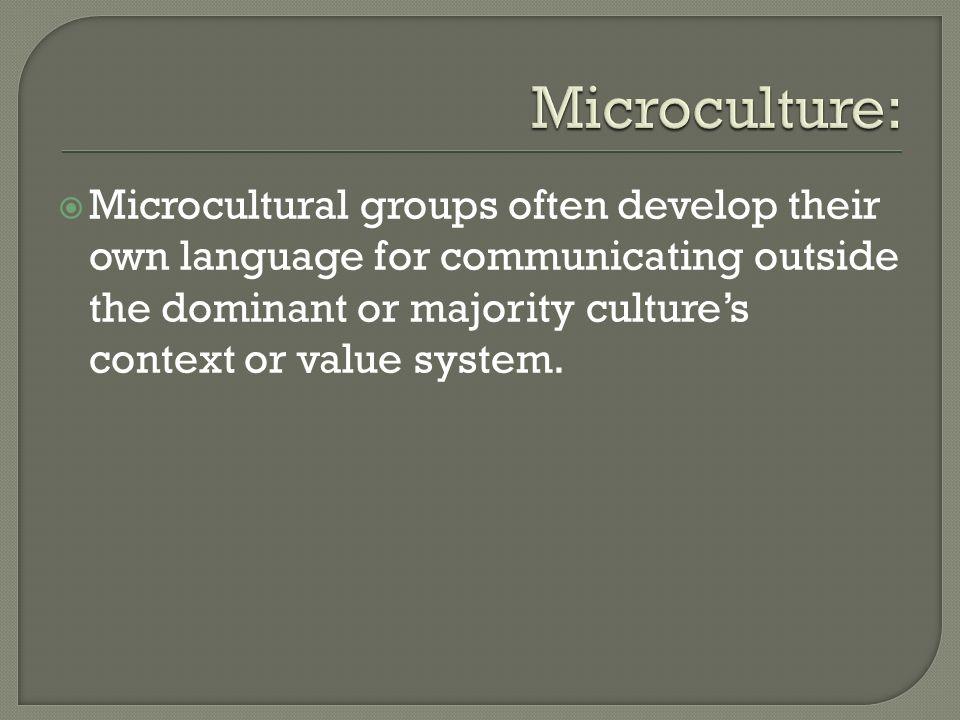 Microculture: