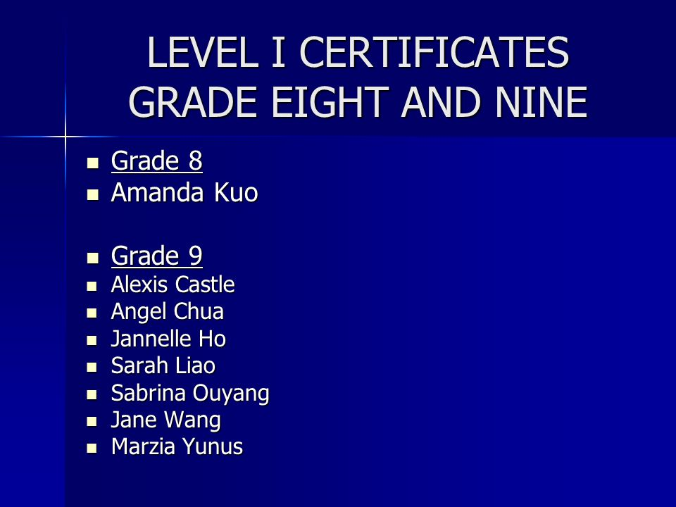 LEVEL I CERTIFICATES GRADE EIGHT AND NINE