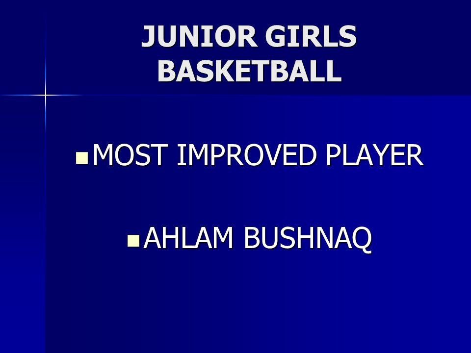 JUNIOR GIRLS BASKETBALL