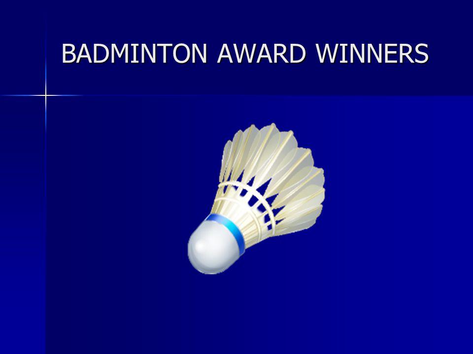BADMINTON AWARD WINNERS