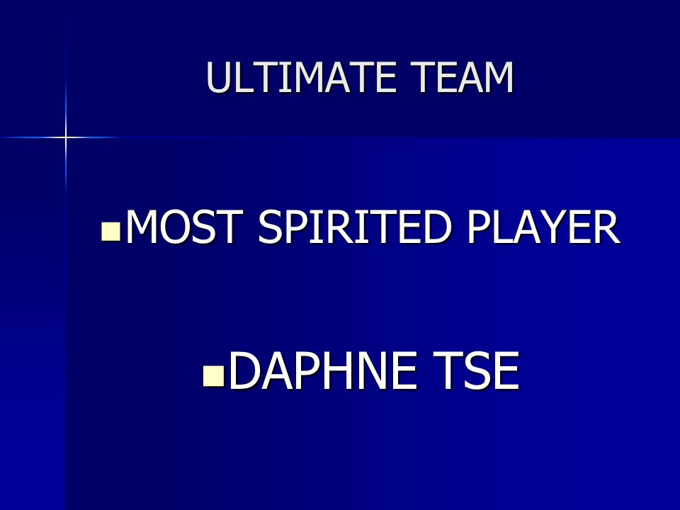 ULTIMATE TEAM MOST SPIRITED PLAYER DAPHNE TSE