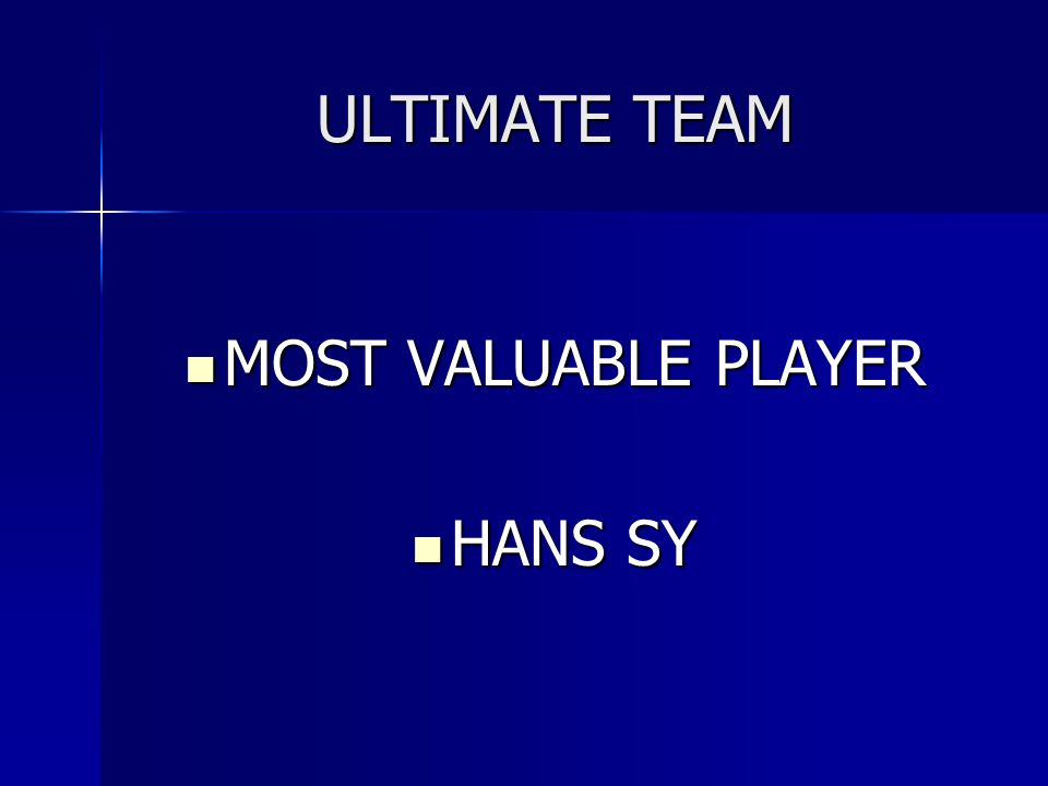 ULTIMATE TEAM MOST VALUABLE PLAYER HANS SY