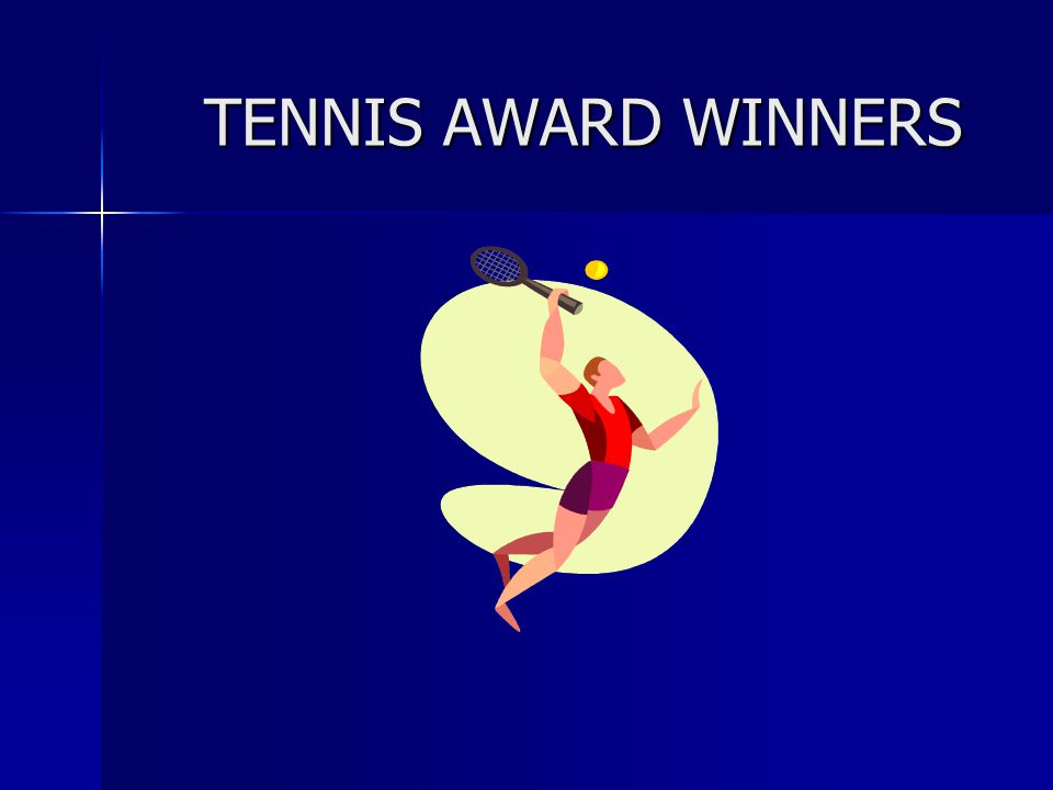 TENNIS AWARD WINNERS