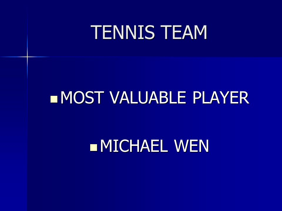 TENNIS TEAM MOST VALUABLE PLAYER MICHAEL WEN