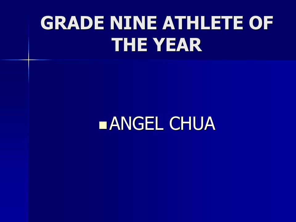 GRADE NINE ATHLETE OF THE YEAR