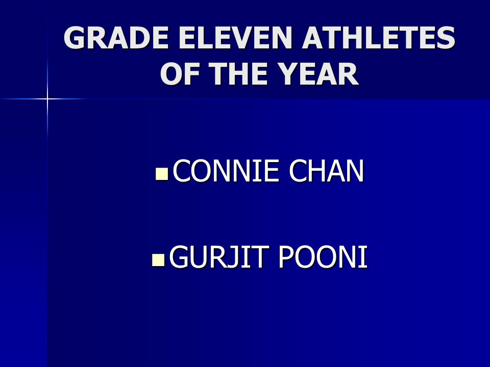 GRADE ELEVEN ATHLETES OF THE YEAR