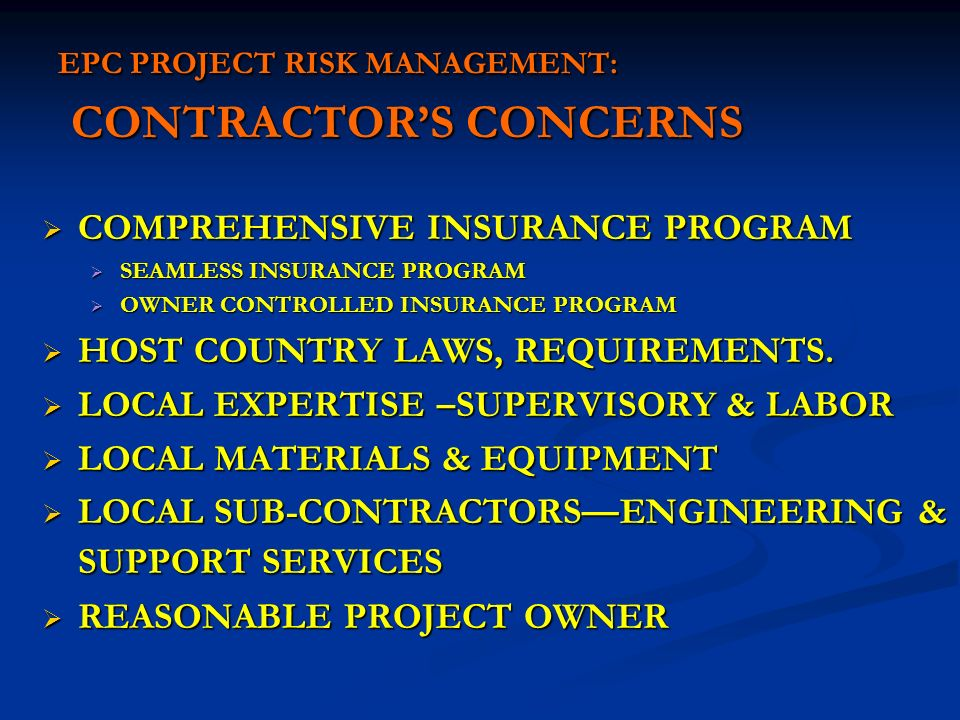 EPC PROJECT RISK MANAGEMENT: CONTRACTOR'S CONCERNS