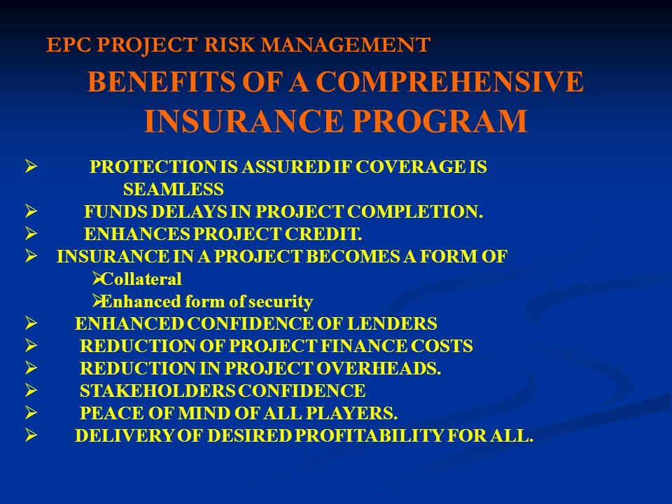 BENEFITS OF A COMPREHENSIVE INSURANCE PROGRAM