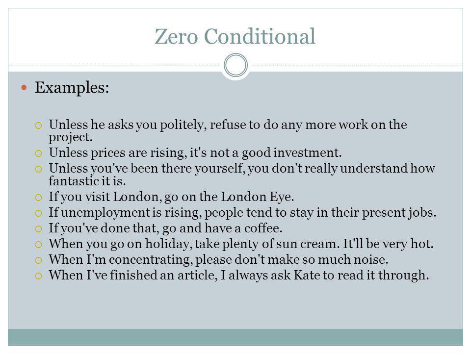 Zero Conditional Examples: