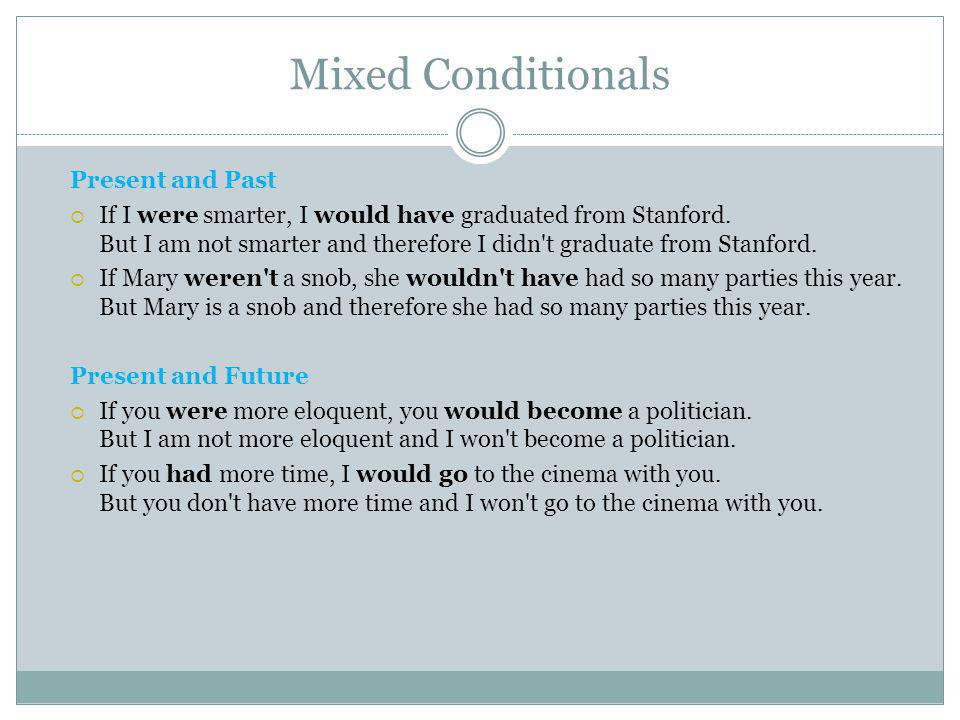 Mixed Conditionals Present and Past