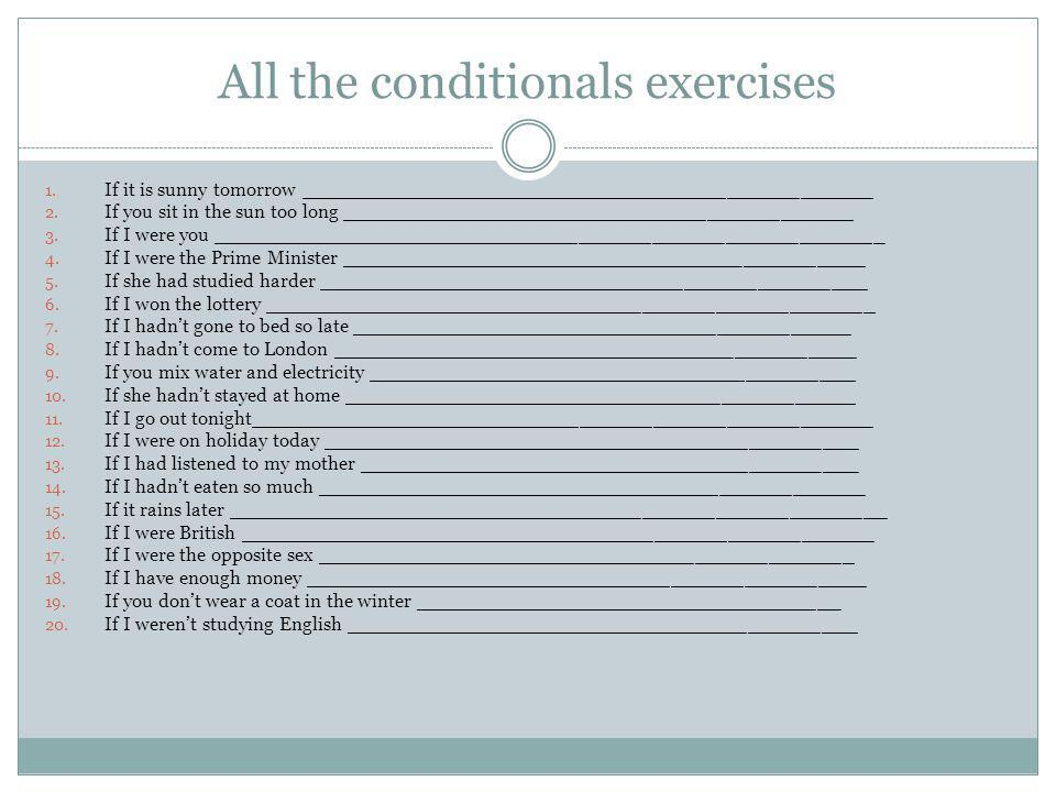 All the conditionals exercises