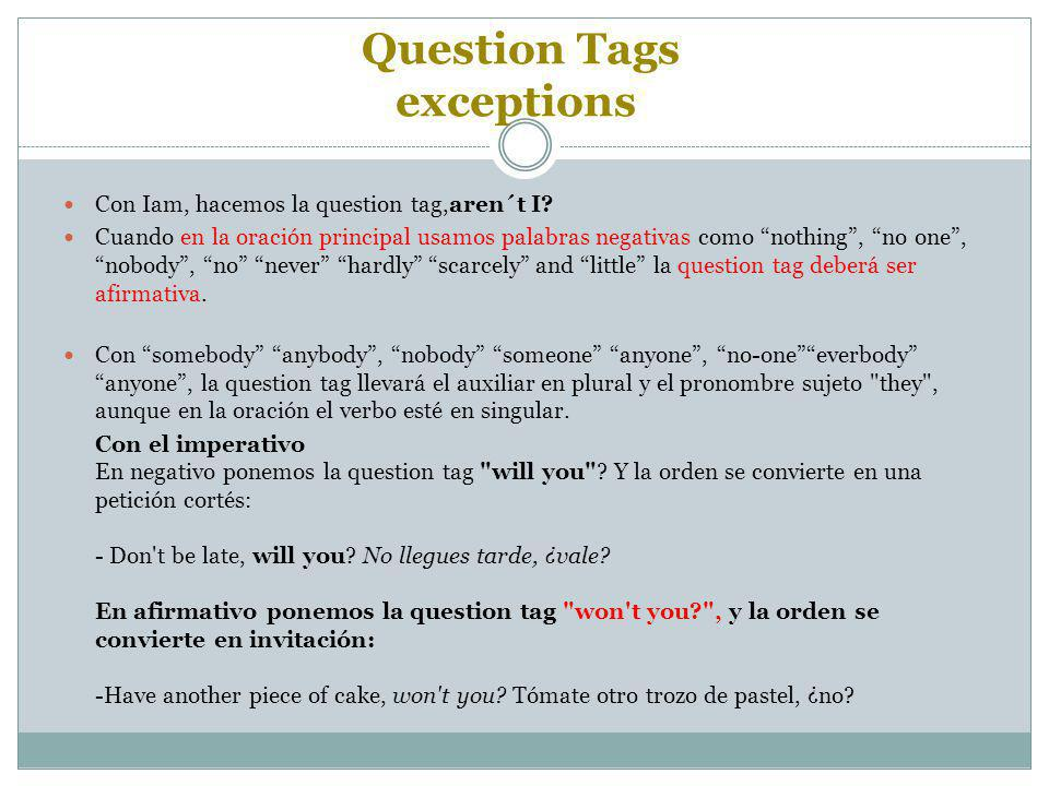 Question Tags exceptions