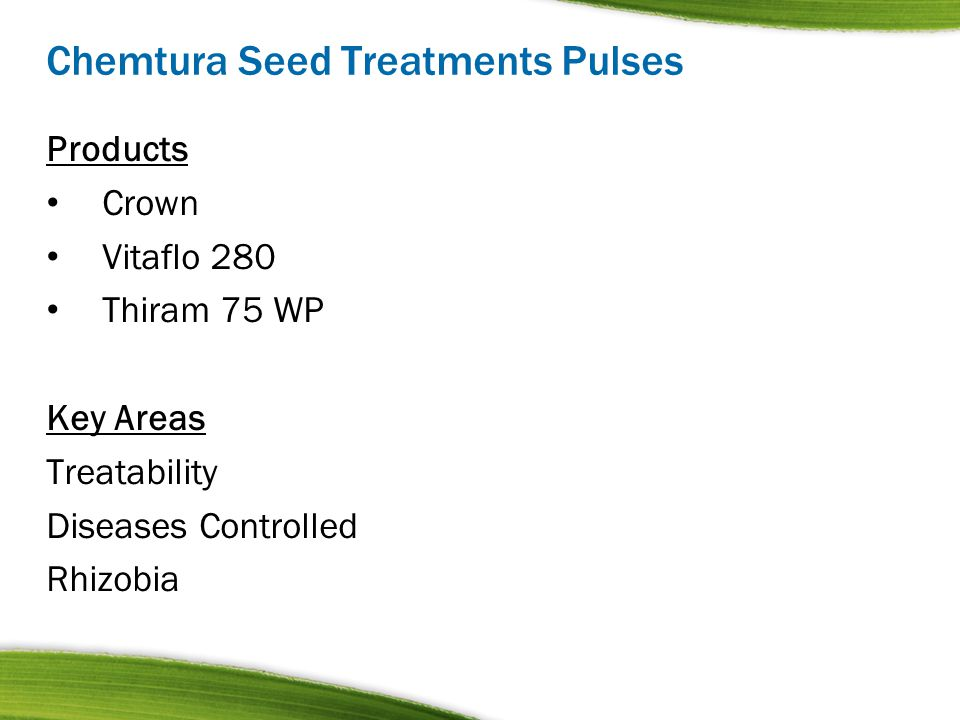 Chemtura Seed Treatments Pulses