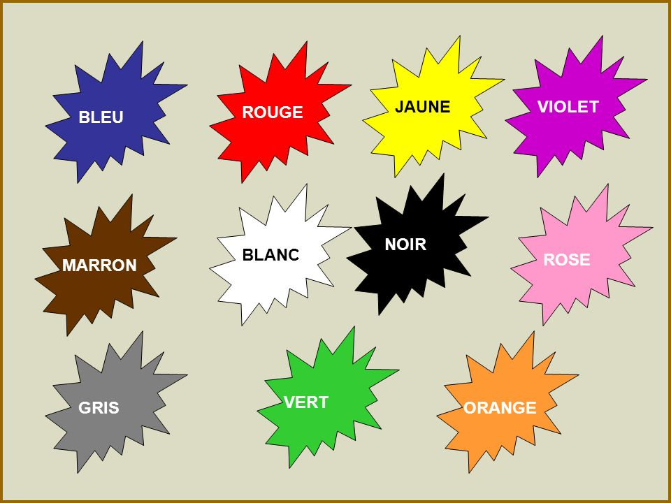 JAUNE VIOLET ROUGE BLEU NOIR BLANC ROSE MARRON VERT GRIS ORANGE