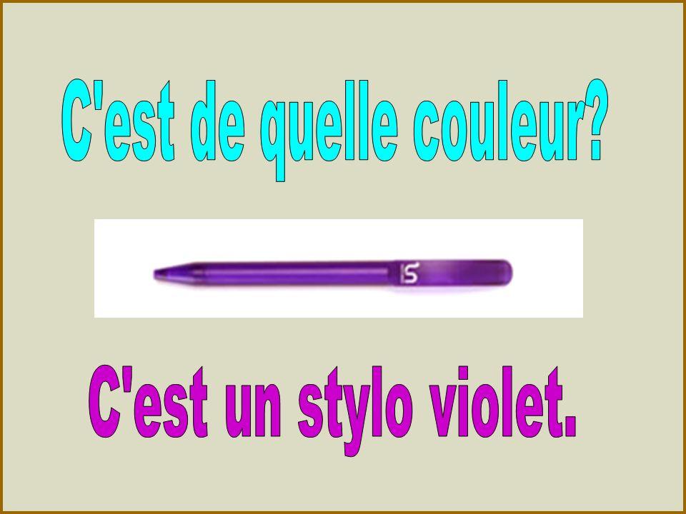 C est de quelle couleur C est un stylo violet.