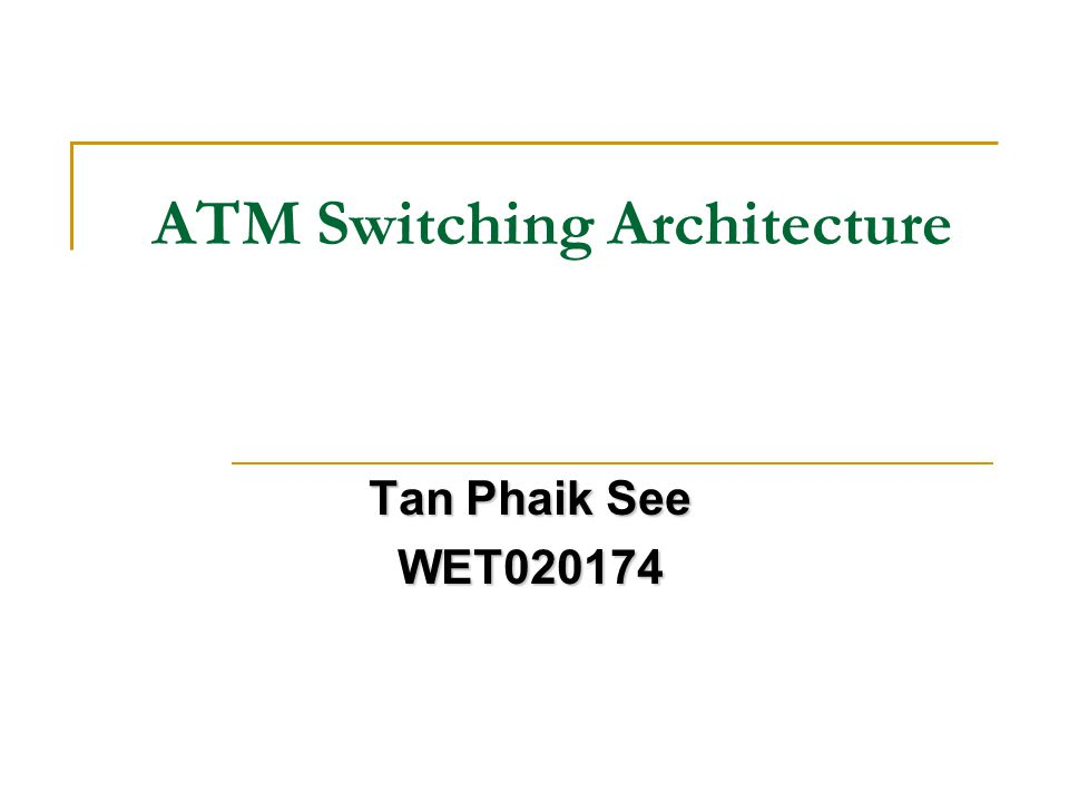 ATM Switching Architecture