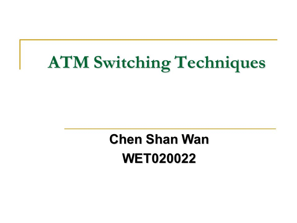 ATM Switching Techniques