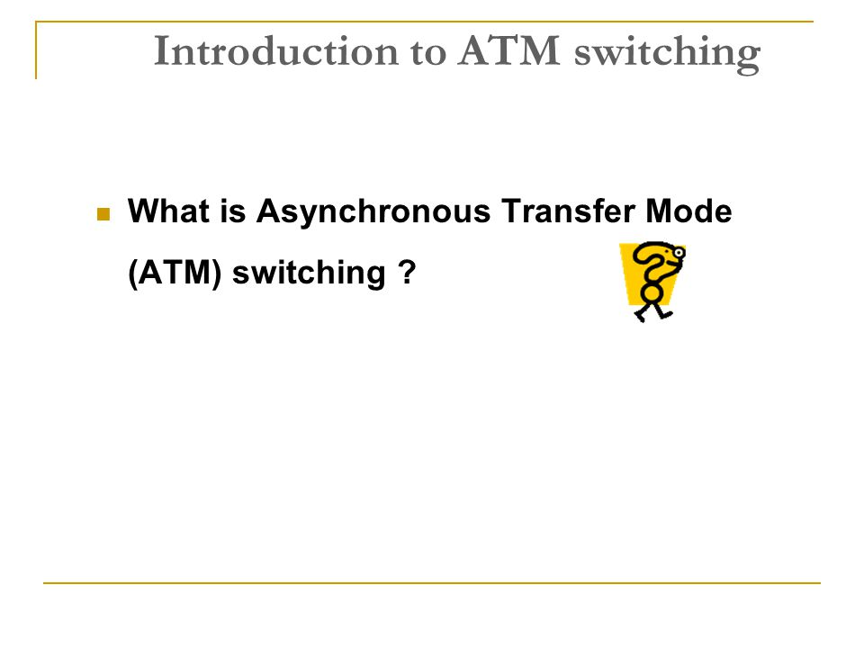 Introduction to ATM switching