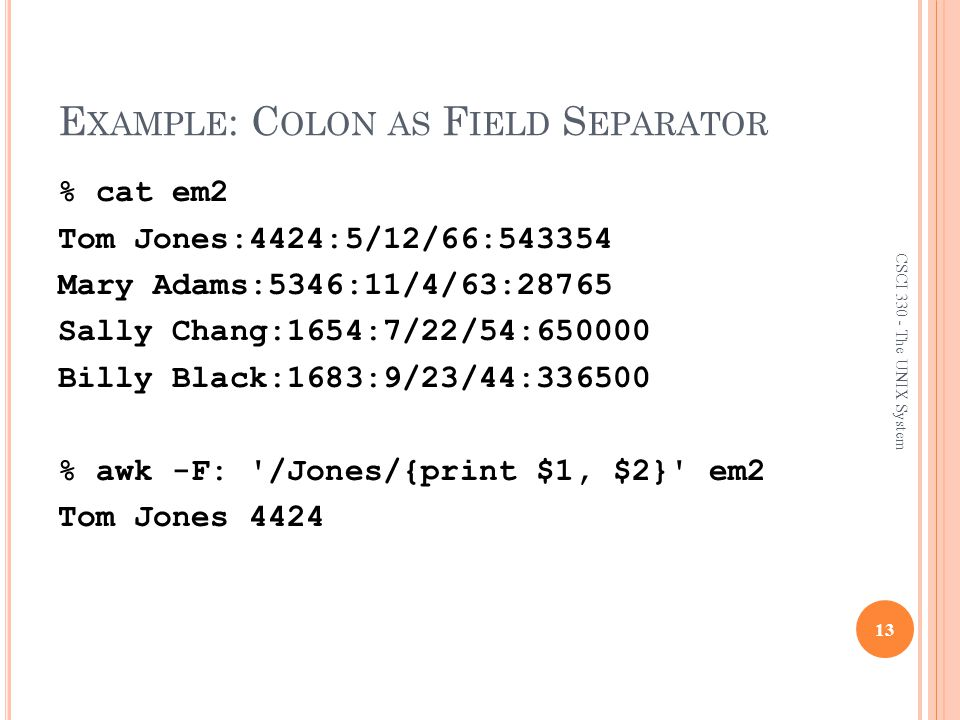 Example: Colon as Field Separator