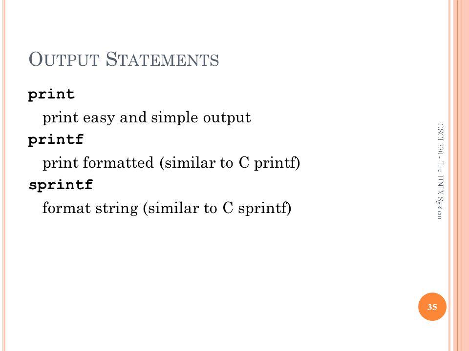 The AWK/NAWK Utility Output Statements.