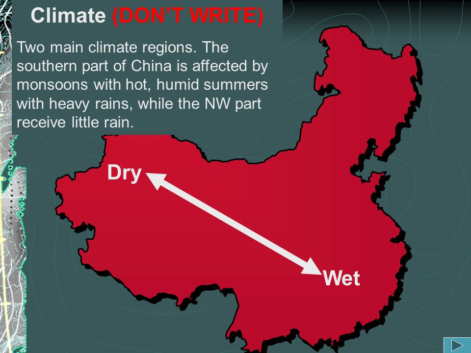 Climate (DON'T WRITE) Dry Wet