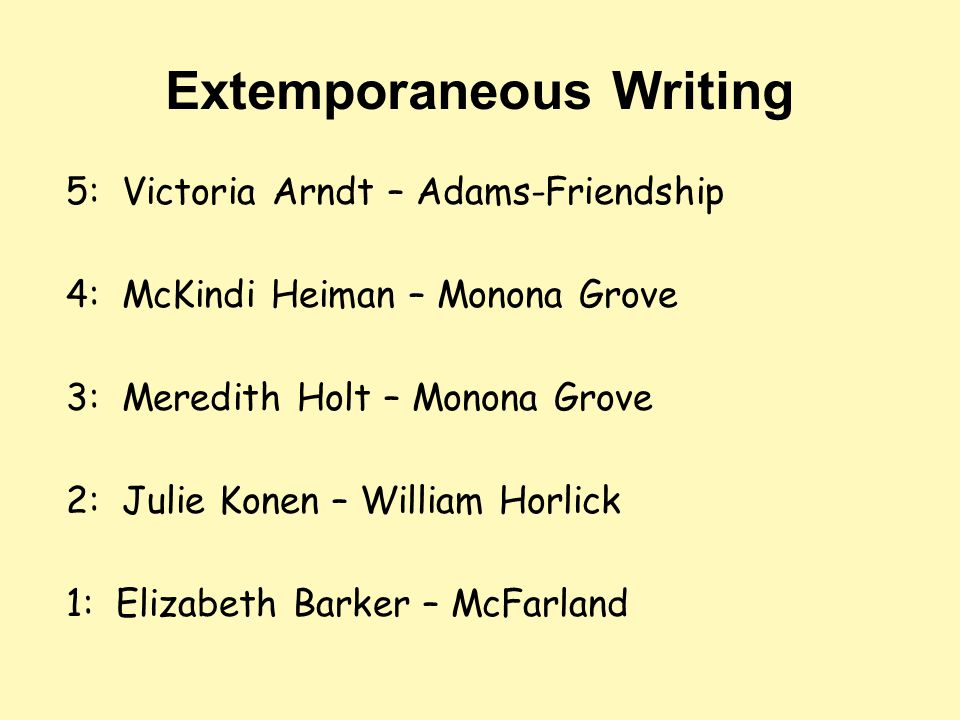 Extemporaneous Writing