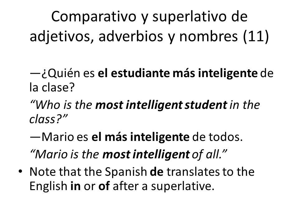 Comparativo y superlativo de adjetivos, adverbios y nombres (11)