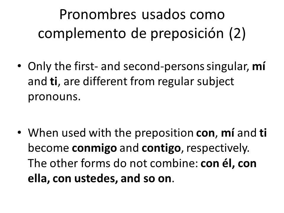 Pronombres usados como complemento de preposición (2)