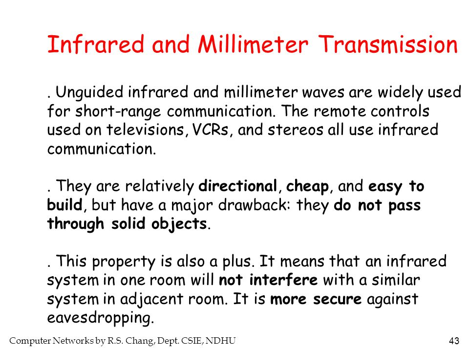 Infrared and Millimeter Transmission
