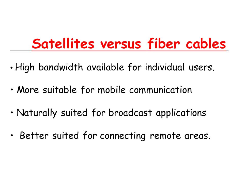 Satellites versus fiber cables