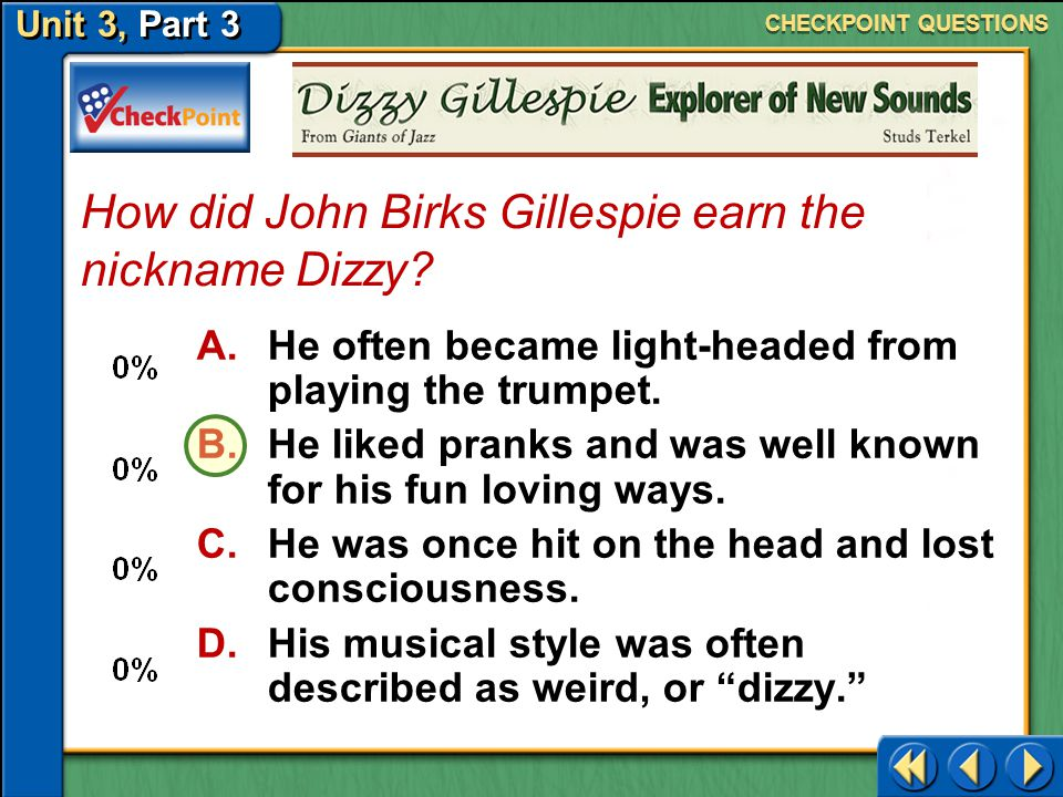 How did John Birks Gillespie earn the nickname Dizzy