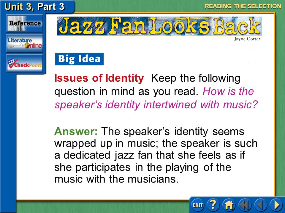 READING THE SELECTION Issues of Identity Keep the following question in mind as you read. How is the speaker's identity intertwined with music