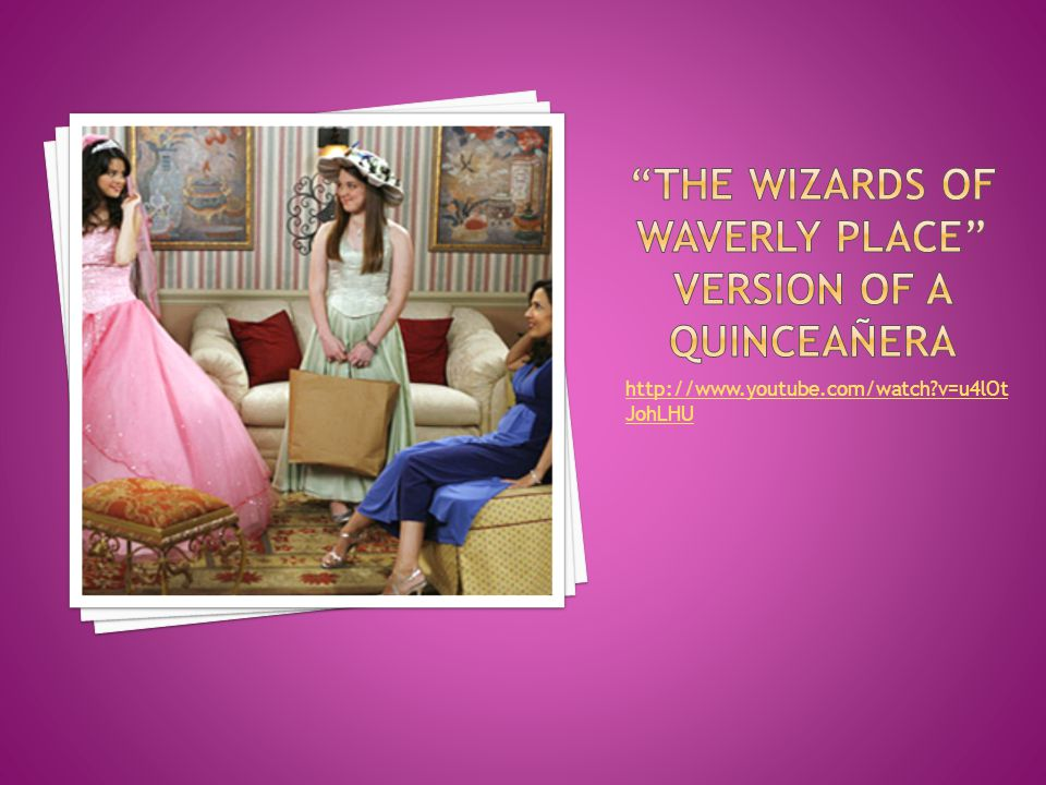 The wizards of waverly place version of a quinceañera