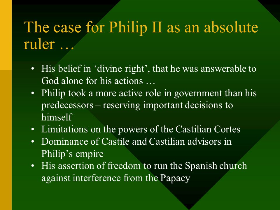The case for Philip II as an absolute ruler …