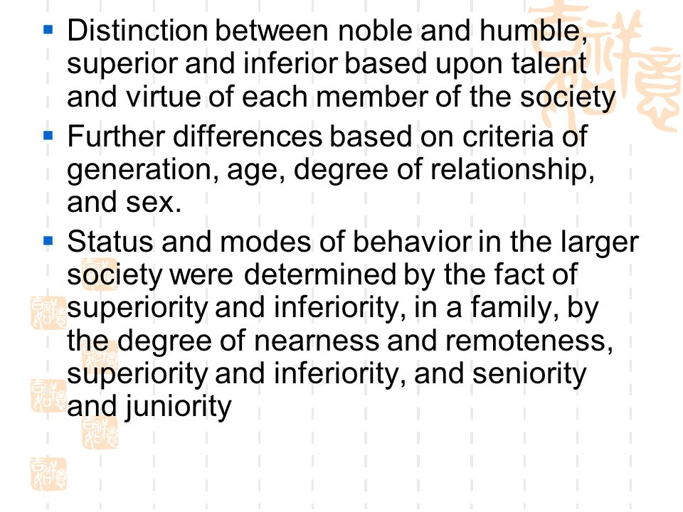 Distinction between noble and humble, superior and inferior based upon talent and virtue of each member of the society