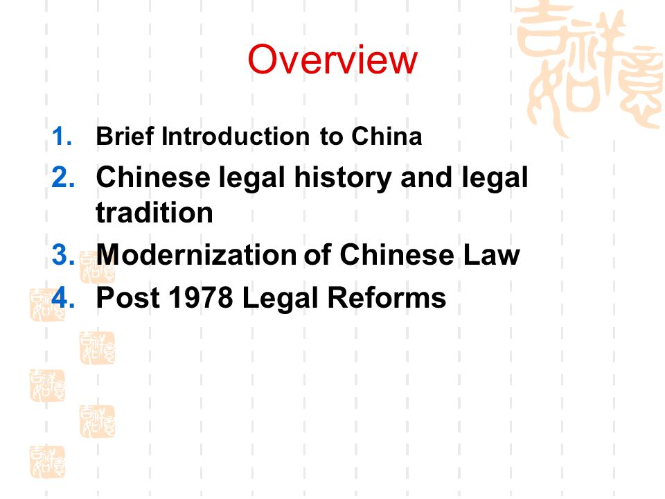Overview Chinese legal history and legal tradition