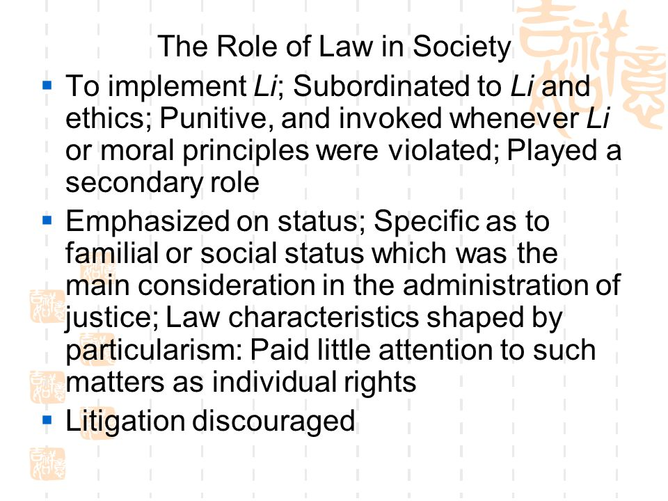 The Role of Law in Society
