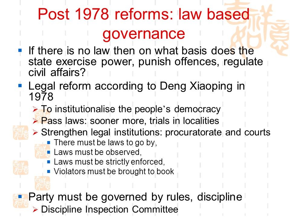 Post 1978 reforms: law based governance