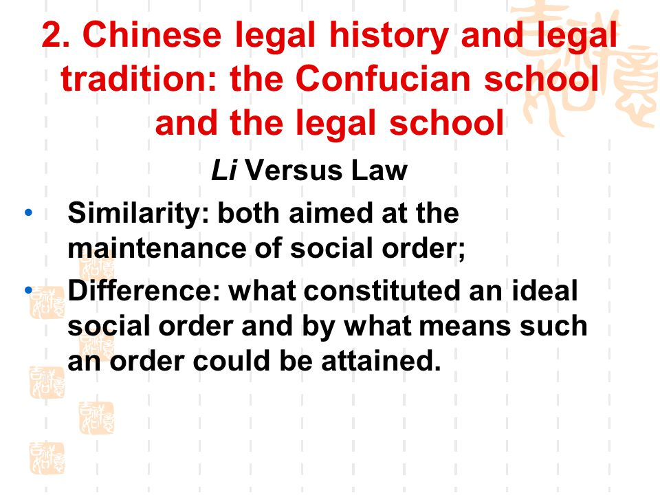 2. Chinese legal history and legal tradition: the Confucian school and the legal school