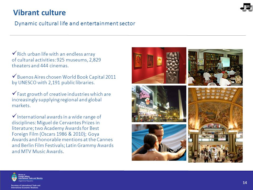 Vibrant culture Dynamic cultural life and entertainment sector