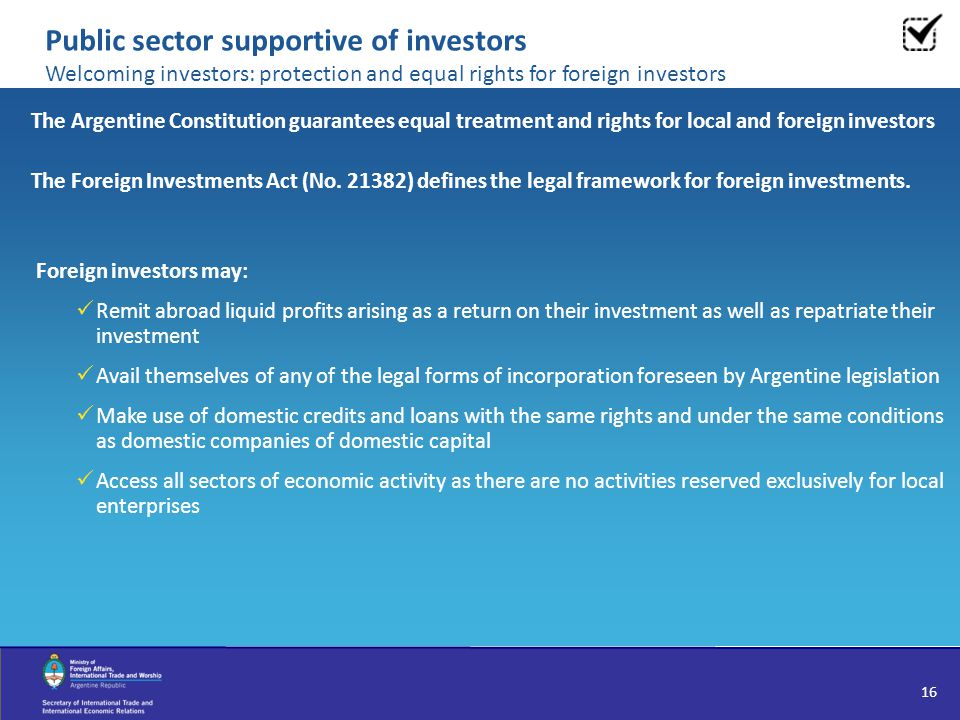 Public sector supportive of investors Welcoming investors: protection and equal rights for foreign investors